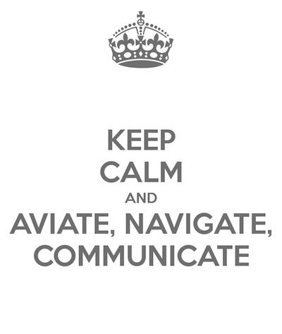 keep-calm-and-aviate-navigate-communicate-6